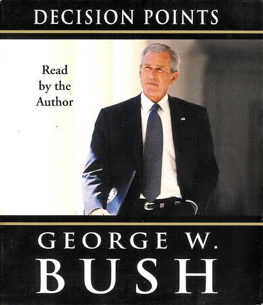 decision points by george bush To obtain a copy of 41, decision points, or spoken from the heart signed by the author, please visit the george w bush presidential center online store (unfortunately, bookplates are not.