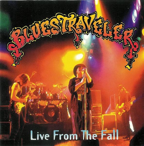 RECOMIENDA MÚSICA - Página 2 Blues_Traveler_Live_From_The_Fall-1